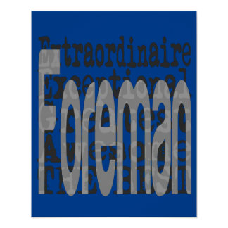 Foreman Extraordinaire Poster