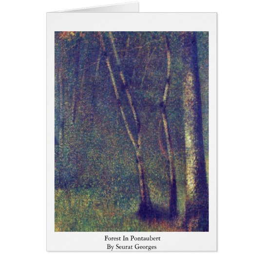 Forest In Pontaubert By Seurat Georges Card