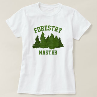 Forestry Master T-Shirt