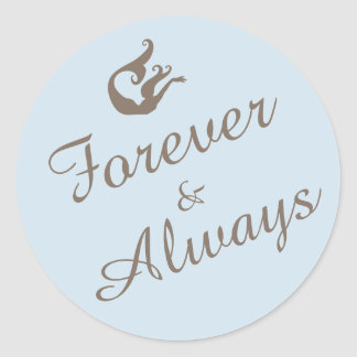 Forever and always stickers