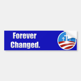 Forever Changed Bumper Sticker