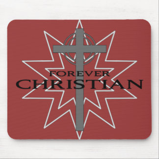 Forever Christian Mouse Pad