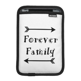 Forever Family - Adpotion Design iPad Mini Sleeve