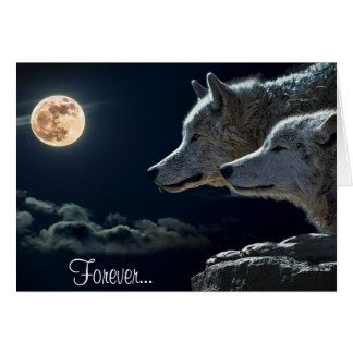 Forever... Two wolves and a full moon Greeting Card