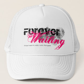 Forever waiting trucker hat