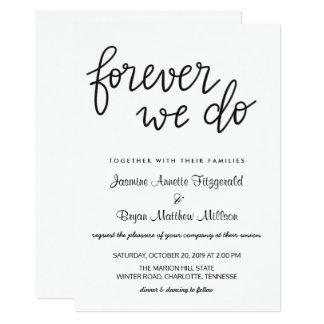 Forever We Do Handwritten Script Modern Wedding Card
