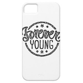 Forever Young Case For The iPhone 5