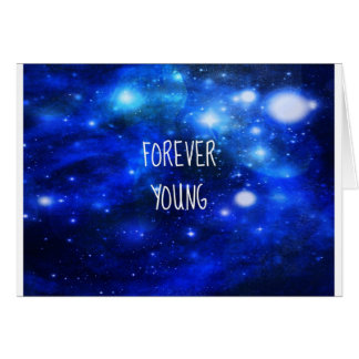 Forever Young Space Galaxy Card