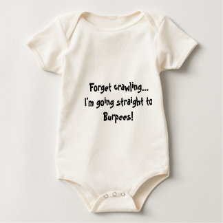 Forget Burpees Baby Bodysuit