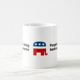 Forget change bring back common sense mugs