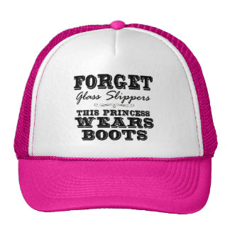 Forget Glass Slippers, This Princess Wears Boots Trucker Hats