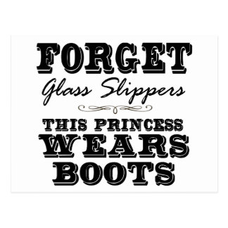 Forget Glass Slippers, This Princess Wears Boots Postcard
