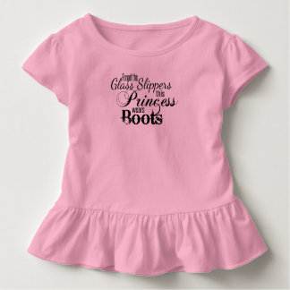 Forget Glass Slippers this Princess wears Boots Toddler T-Shirt