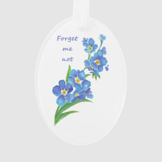 """""""Forget me Not"""" Flowers & Quote Ornament"""