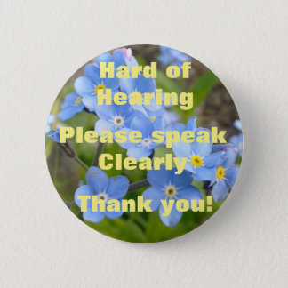 Forget Me Not Hard of Hearing Badge