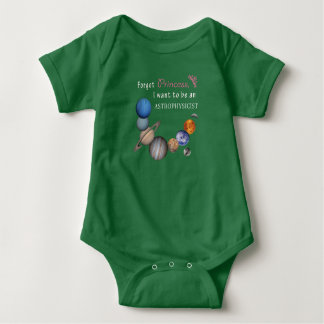 Forget Princess - Astrophysicist Baby Bodysuit