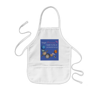 Forget Princess - Astrophysicist Kids Apron