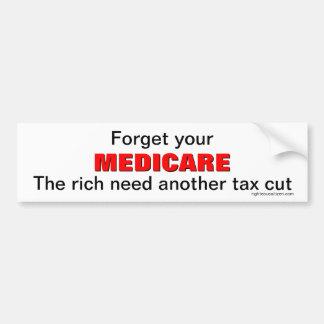 Forget your Medicare Bumper Sticker