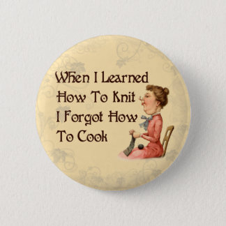 Forgetful Knitter 6 Cm Round Badge