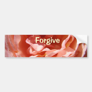 Forgive bumper stickers messages Pink Rose