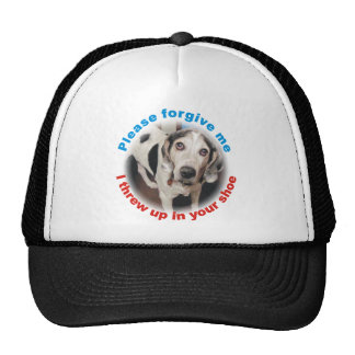 Forgive me, I threw up in your shoe Funny Dog Cap Mesh Hats