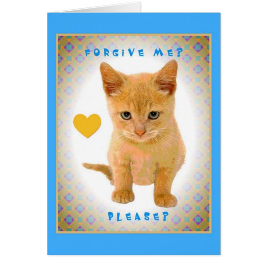 Forgive me? Please? Card