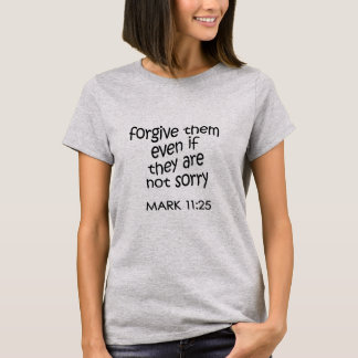 Forgive Them T-Shirt