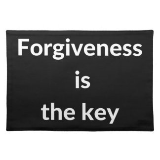 Forgiveness is the key placemat