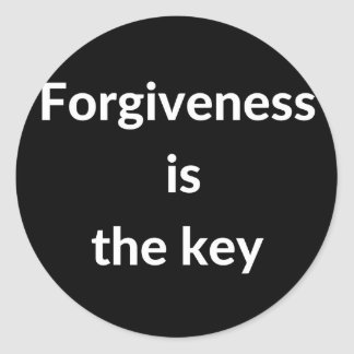 Forgiveness is the key round sticker