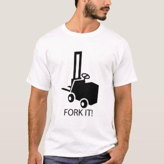 Fork it! T-Shirt