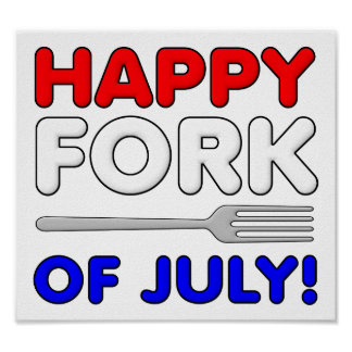 Fork of July Funny Poster