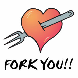 fork you acrylic cut out