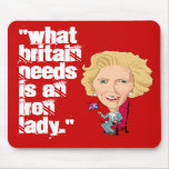 Former British Prime Minister Iron Lady THATCHER Mouse Pads