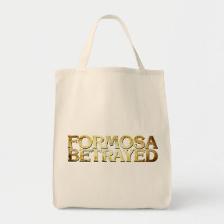 Formosa Betrayed Grocery Bag