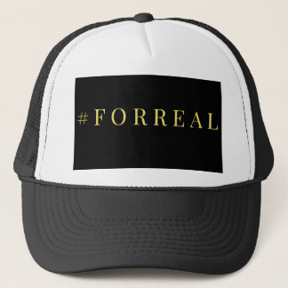 #FORREAL Trucker Hat