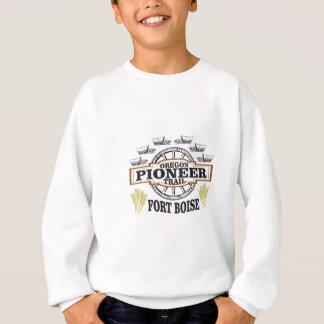 fort boise pioneer sweatshirt
