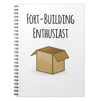 Fort-Building Enthusiast Notebook