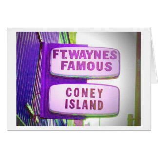 Fort Waynes Famous Coney Island sign Card