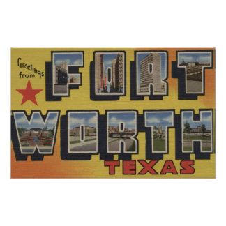 Fort Worth, Texas - Large Letter Scenes Poster