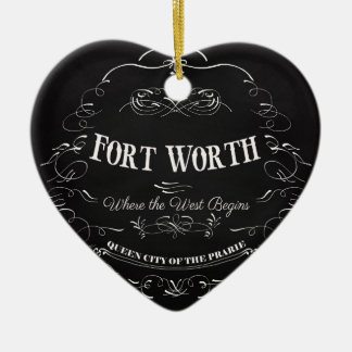 Fort Worth, Texas - Queen City of the Prairie Ceramic Heart Decoration