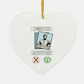 Fortes Fortuna Adiuvat Ceramic Ornament