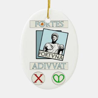 Fortes Fortuna Adiuvat Ceramic Ornament