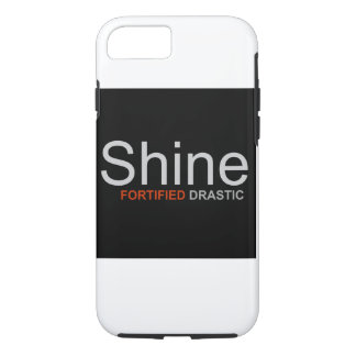 "Fortified Drastic - ""Shine""  iPhone 7 Case"