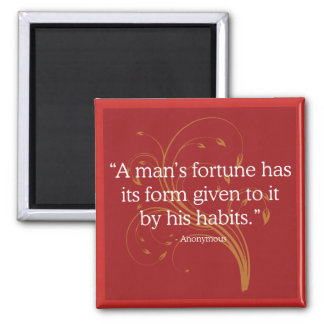 Fortune and Habit Quote Magnet