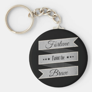 Fortune favor the brave key ring