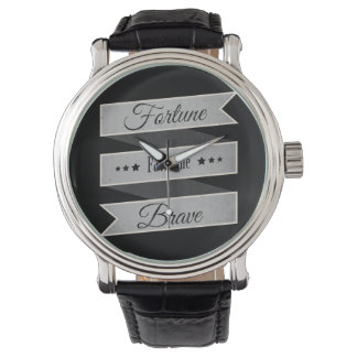 Fortune favor the brave watch