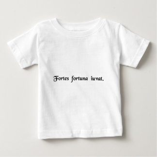Fortune favours the brave. baby T-Shirt