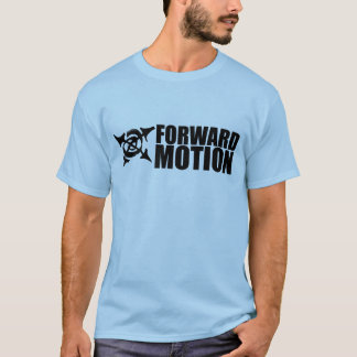 Forward Motion  Basic Tshirt