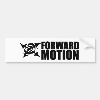 FORWARD MOTION Bumper sticker. Bumper Sticker