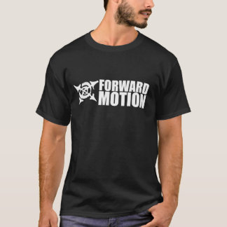 Forward Motion T-Shirt